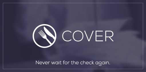 Cover raises $5.5M in new funding to make 'dining and dashing' a good thing
