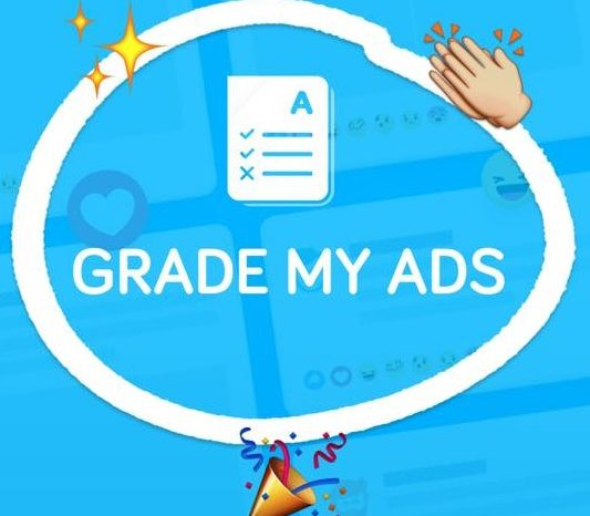 New 'Grade My Ads' Tool By Curaytor Tracks The Effectiveness of Facebook Advertising