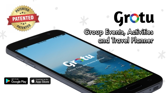 GROTU - Patented Group Trips, and Event Planning Mobile Application Launched by Silicon Valley Angel Investor