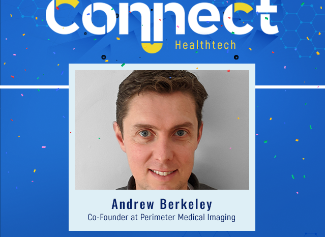 Perimeter Medical Imaging Wins Connect: Healthtech, a competition connecting startups with media